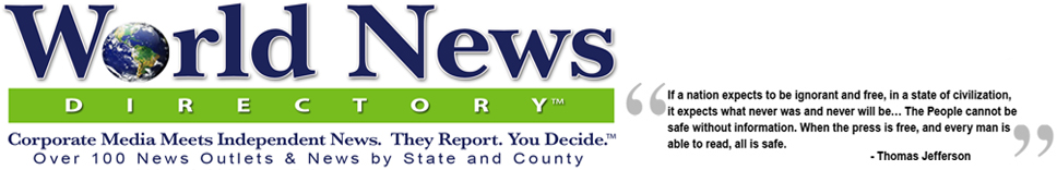World News Directory™ Corporate & Independent News. They Report. You Decide.